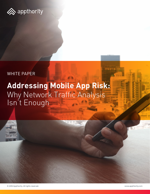 image from Addressing Mobile Risk: Why Network Traffic Analysis Isn't Enough