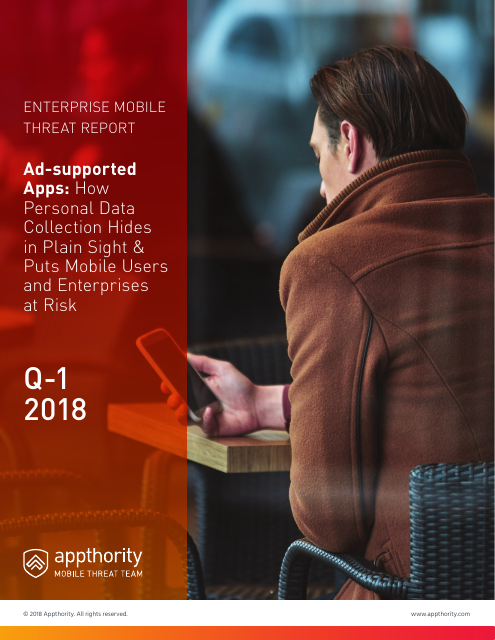 image from Ad-Supported Apps: How Personal Data Collection Hides In Plain Sight & Puts Mobile Users And Enterprises At Risk
