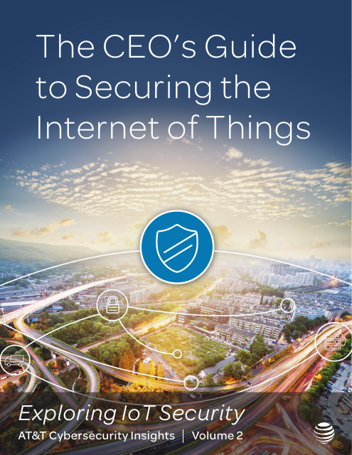 image from Cybersecurity Insights Volume 2: The CEO's Guide To Securing The Internet Of Things