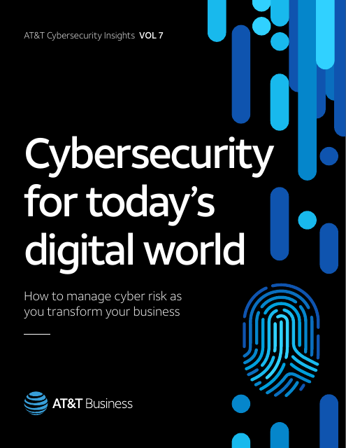 image from Cybersecurity Insights Volume 7: Cybersecurity For Today's Digital World