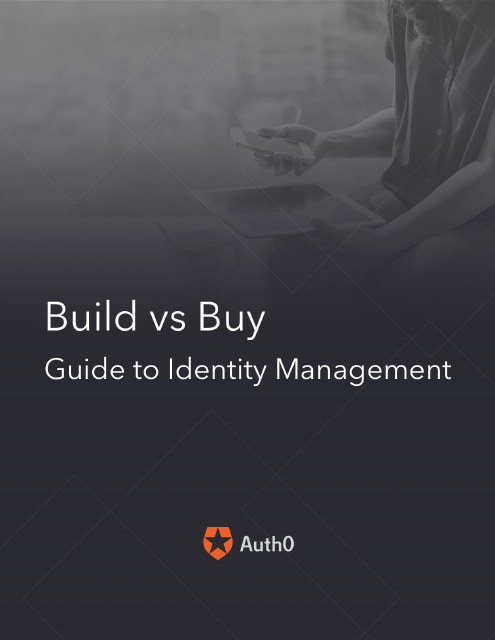 image from Build Vs. Buy: Evaluating Identity Management