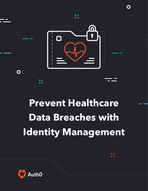 image from Prevent Healthcare Data Breaches With Indentity Management