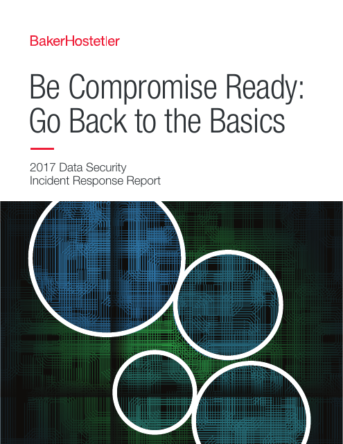 image from Be Compromise Ready 2017 Data Security Incident Response Report