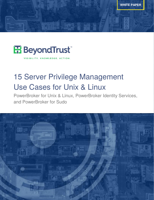 image from 15 Server Privilege Management Use Cases For Unix & Linux