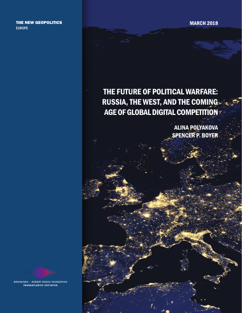 image from The Future Of Political Warfare: Russia, The West, And The Coming Age Of Digital Competition