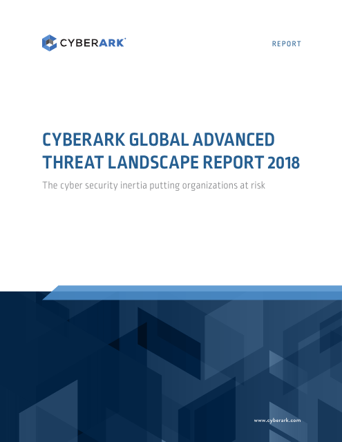 image from CyberArk Global Advanced Threat Landscape Report 2018