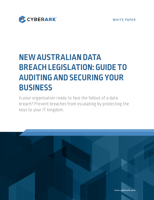 image from New Australian Data Breach Legislation: Guide To Auditing And Securing Your Business