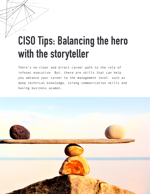 image from CISO Tips: Balancing the hero with the storyteller