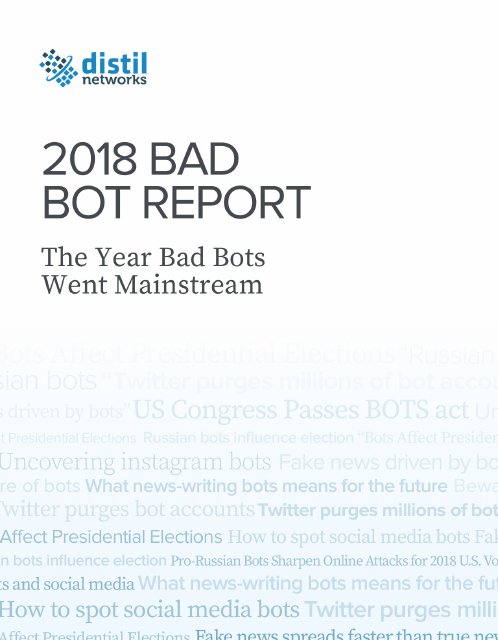 image from 2018 Bad Bot Report:The Year Bad Bots Went Mainstream