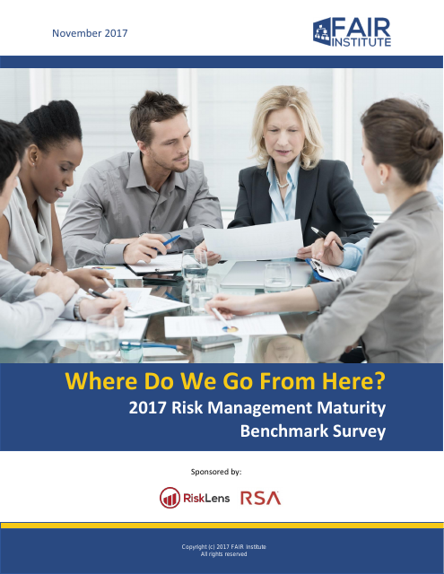 image from Where Do We Go From Here? 2017 Risk Management Maturity Benchmark Survey