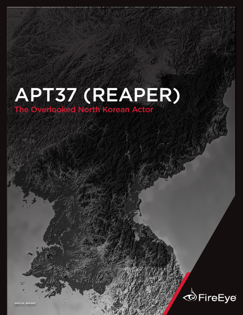 image from APT37 (Reaper) The Overlooked North Korean Actor