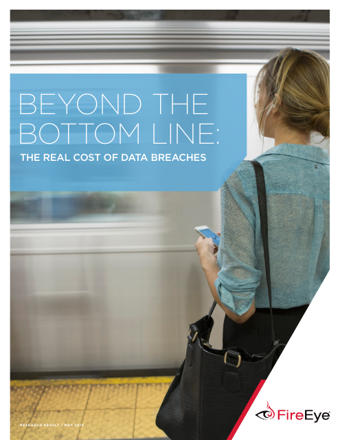 image from Beyond the Bottom Line: The Real Cost of Data Breaches