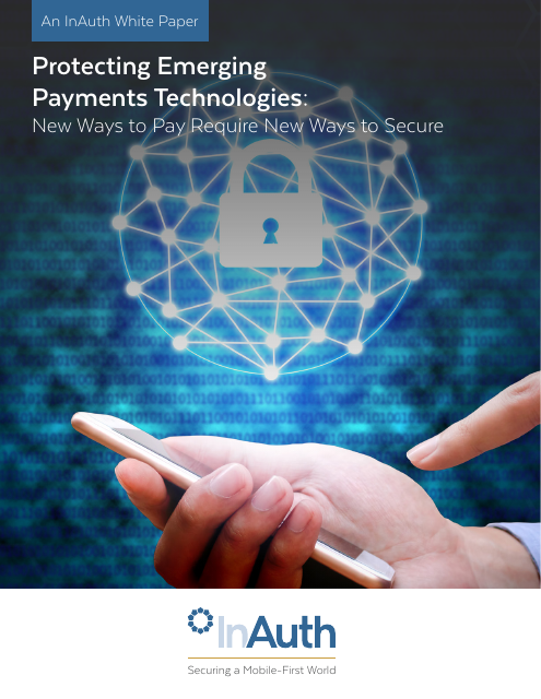 image from Protecting Emerging Payments Technologies: New Ways To Pay Require New Ways To Secure