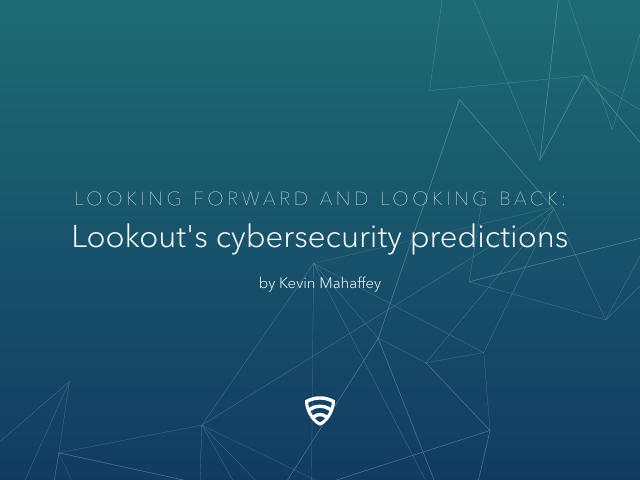 image from Looking Forward And Looking Back: Lookout's Cybersecurity Predictions