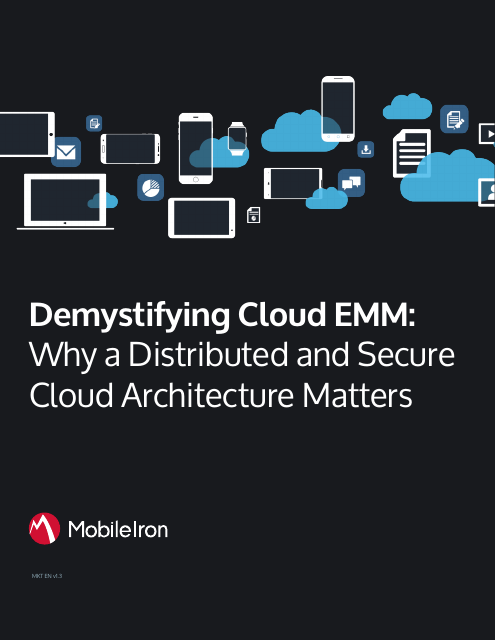 image from Demystifying Cloud EMM: Why A Distributed And Secure Cloud Architecure Matters