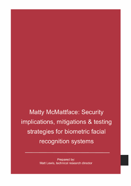 image from Matty McMattface:Security Implications, Mitigations & Testing Strategies For BioMetric Facial Recognition Services