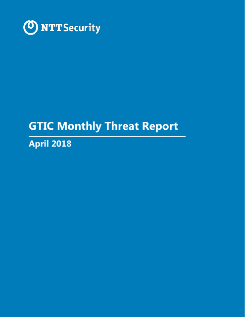 image from GTIC Monthly Threat Report April 2018