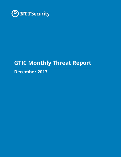 image from GTIC Monthly Threat Report December 2017