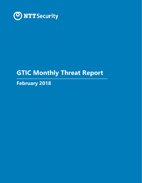 image from GTIC Monthly Threat Report February 2018