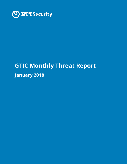 image from GTIC Monthly Threat Report January 2018