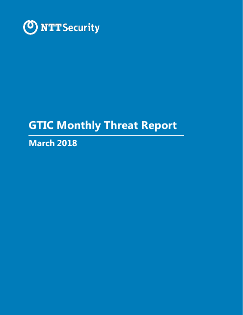 image from GTIC Monthly Threat Report March 2018