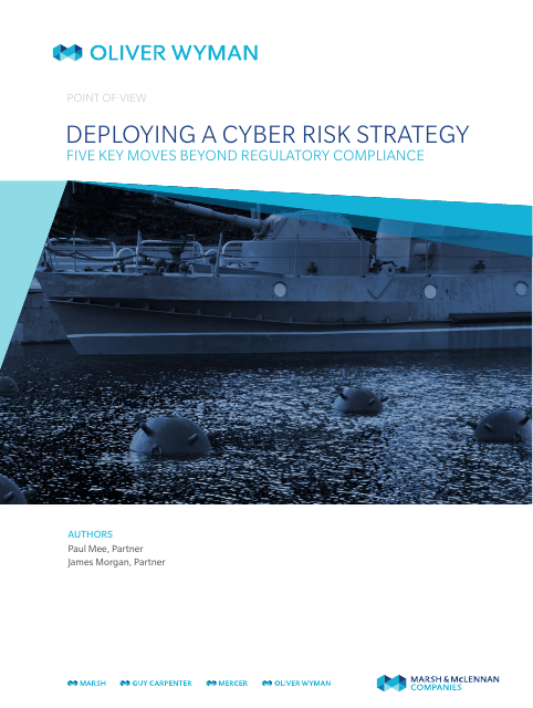 image from Deploying A Cyber Risk Strategy: Five Key Moves Beyond Regulatory Compliance