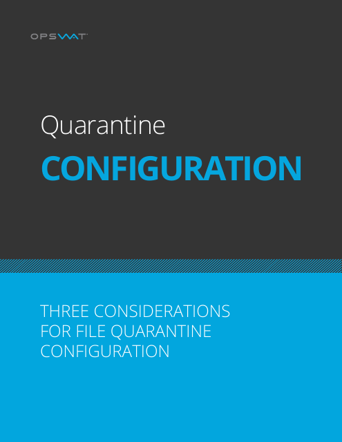 image from Three Considerations For File Quarantine Configuration