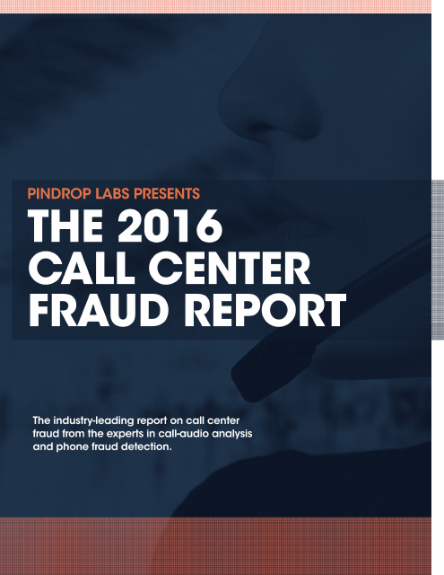 image from The 2016 Call Center Fraud Report
