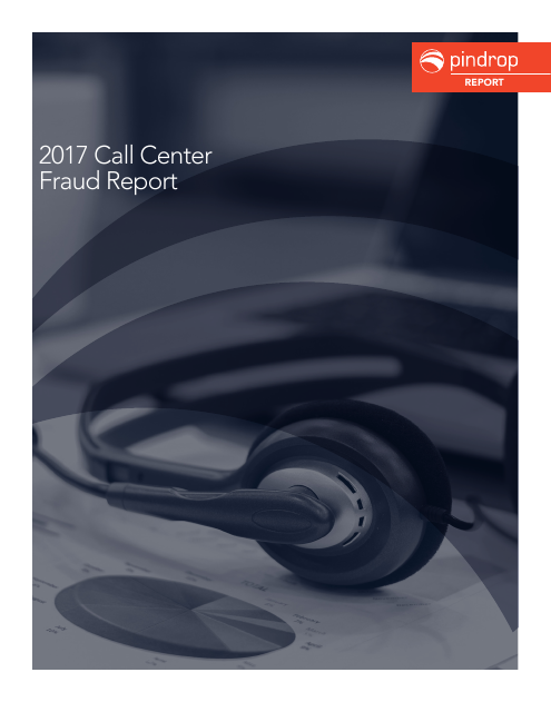 image from 2017 Call Center Fraud Report
