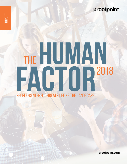 image from The Human Factor 2018: People Centered Threats Drive The Landscape