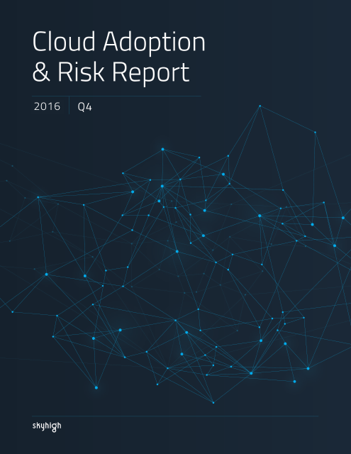image from Cloud Adoption and Risk Report 2016 Q4
