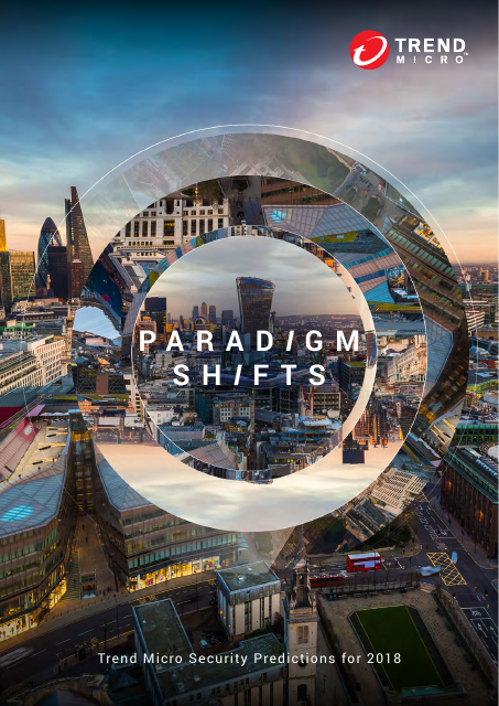 image from Paradigm Shifts:TrendMicro Security Predictions For 2018