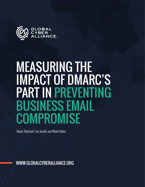image from Measuring the Impact of DMARC's Part In Preventing Business Email Compromise