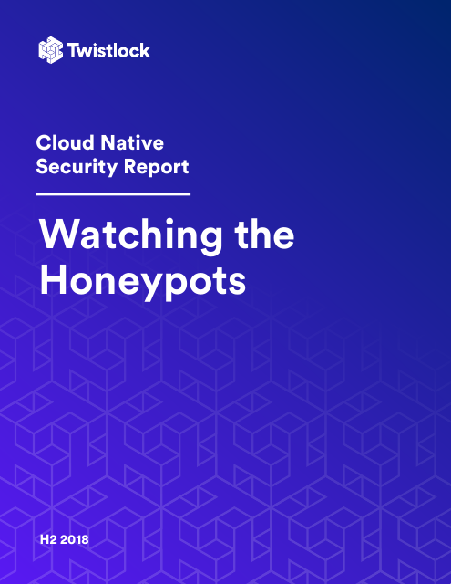 image from Cloud Native Security Report: Watching The Honeypots