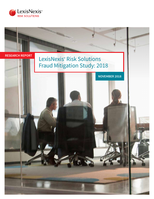 image from LexisNexis Risk Solutions Fraud Mitigation Study: 2018