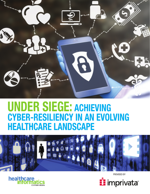 image from Under Siege: Achieving Cyber-Resiliency In An Evolving Healthcare Landscape