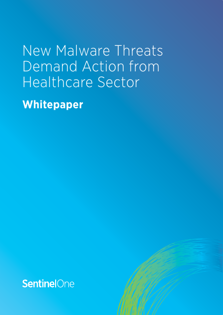 image from New Malware Threats Demand Action From Healthcare Sector