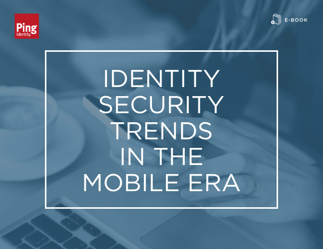 image from Identity Security Trends In The Mobile Era