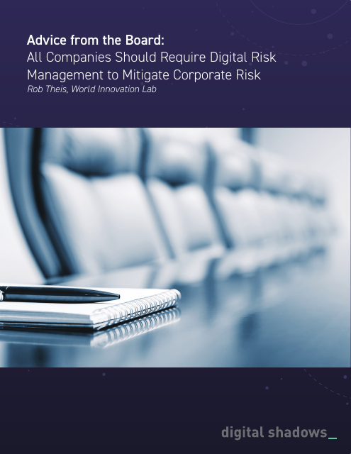 image from Advice From The Board: All Companies Should Require Digital Risk Management to Mitigate Corporate Risk