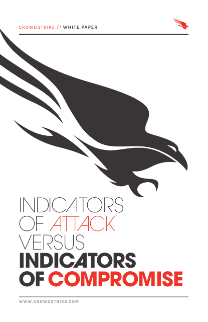 image from Indicators of Attack Versus Indicators of Compromise