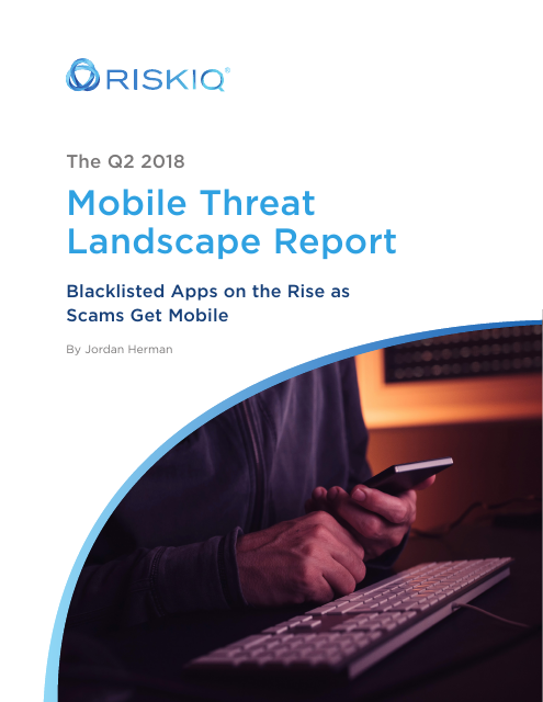 image from The Q2 2018 Mobile Threat Landscape Report
