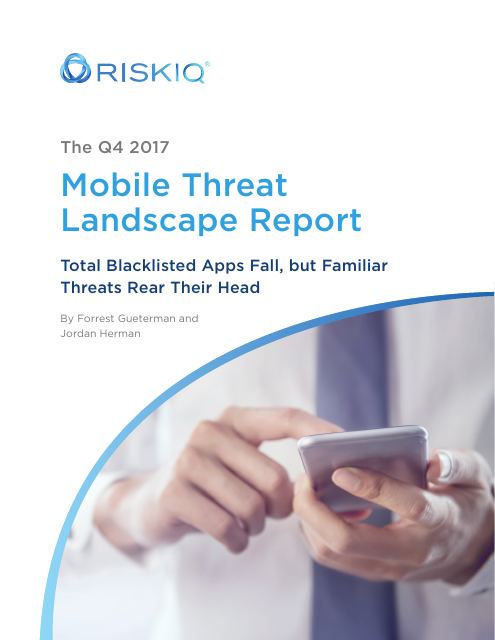 image from The Q4 2017 Mobile Threat Landscape Report