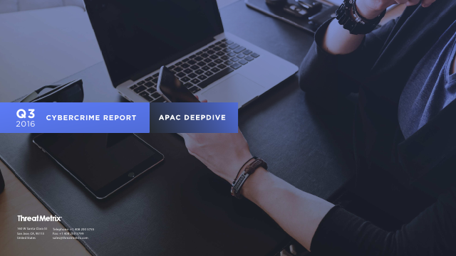 image from Q3 2016 Cybercrime Report APAC DeepDive
