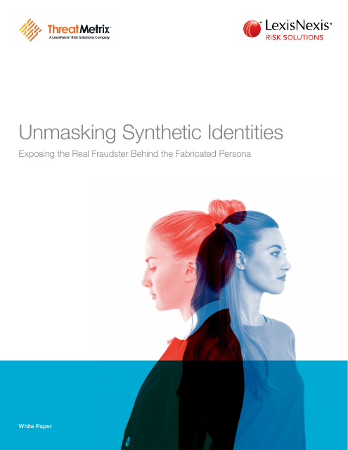 image from Unmasking Synthetic Identites: Exposing the Real Fraudster Behind the Fabricated Persona