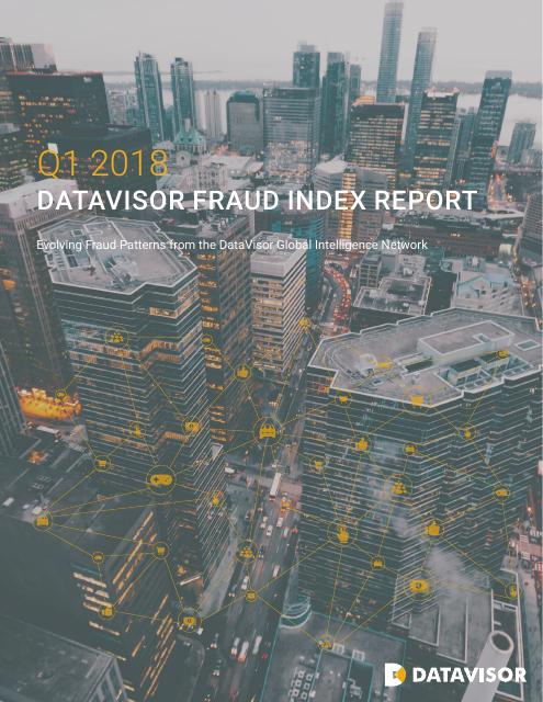 image from Q1 2018 Datavisor Fraud Index Report