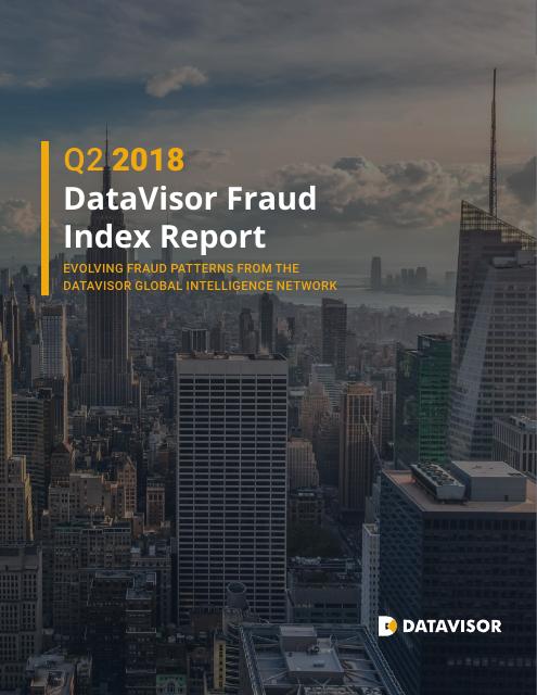image from Q2 2018 DataVisor Fraud Index Report