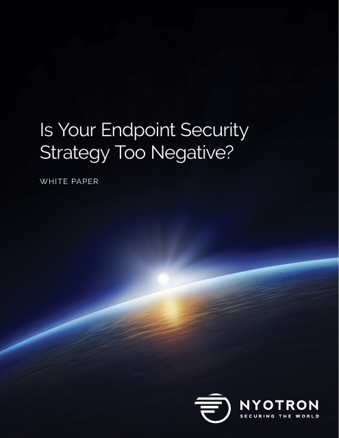 image from Is Your Endpoint Security Strategy Too Negative?