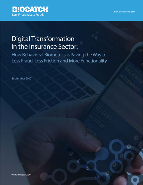 image from Digital Transformation In The Insurance Sector: How Behavioral Biometrics is Paving The Way To Less Fraud, Less Friction and More Functionality