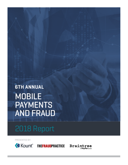image from 6th Annual Mobile Payments And Fraud: 2018 Report