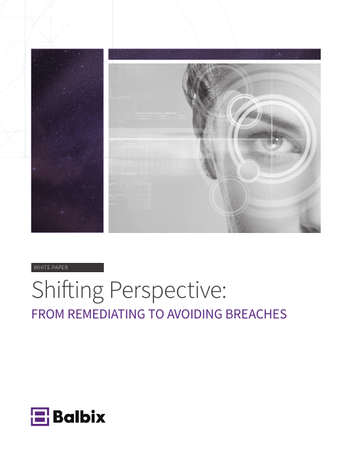 image from Shifting Perspective: From Remediating To Avoiding Breaches